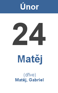 Pranostika 24.2. - Matěj, Matěj, Gabriel