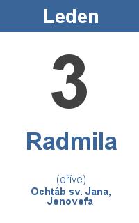 Pranostika 3.1. - Radmila, Ochtáb sv. Jana, Jenovefa