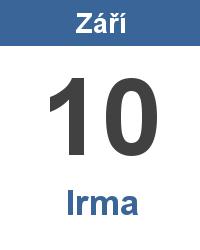 Svátek 10.9. - Irma Jméno