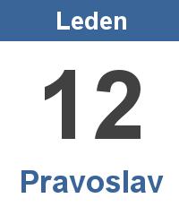 Svátek 12.1. - Pravoslav Jméno