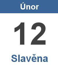 Svátek 12.2. - Slavěna Jméno