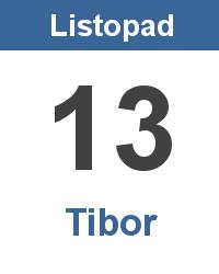 Svátek 13.11. - Tibor Jméno