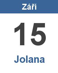 Svátek 15.9. - Jolana Jméno