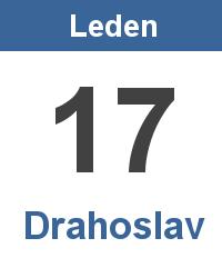 Svátek 17.1. - Drahoslav Jméno