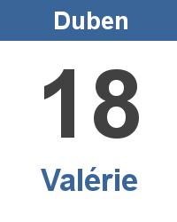 Svátek 18.4. - Valérie Jméno
