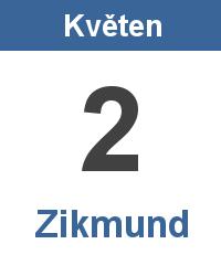 Svátek 2.5. - Zikmund Jméno