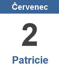 Svátek 2.7. - Patricie Jméno