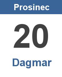 Svátek 20.12. - Dagmar Jméno