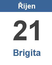 Svátek 21.10. - Brigita Jméno