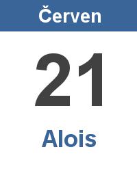 Svátek 21.6. - Alois Jméno
