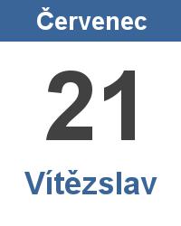 Svátek 21.7. - Vítězslav Jméno