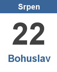 Svátek 22.8. - Bohuslav Jméno