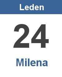 Svátek 24.1. - Milena Jméno