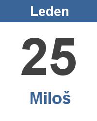 Svátek 25.1. - Miloš Jméno