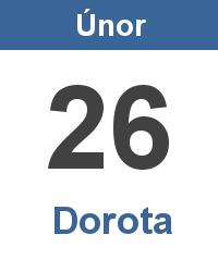 Svátek 26.2. - Dorota Jméno