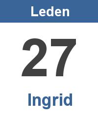 Svátek 27.1. - Ingrid Jméno