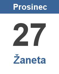 Svátek 27.12. - Žaneta Jméno