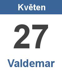 Svátek 27.5. - Valdemar Jméno