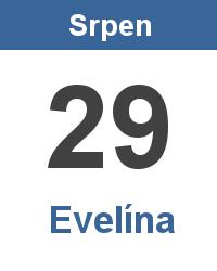 Svátek 29.8. - Evelína Jméno