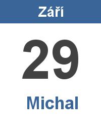 Svátek 29.9. - Michal Jméno