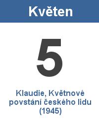 Svátek 5.5. - Klaudie, Květnové povstání českého lidu (1945) Jméno