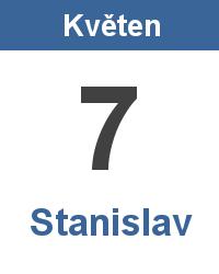 Svátek 7.5. - Stanislav Jméno