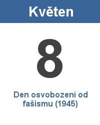 Svátek 8.5. - Den osvobození od fašismu (1945) Jméno