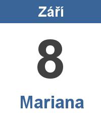 Svátek 8.9. - Mariana Jméno