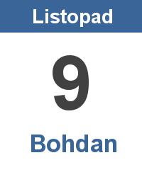 Svátek 9.11. - Bohdan Jméno