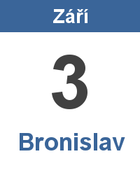 Význam jména - Bronislav