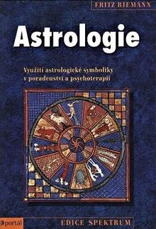 Fritz Riemann - Astrologie – Využití astrologické symboliky v poradenství a psychoterapii