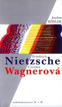 Joachym Köhler - Friedrich Nietzsche, Cosima Wagnerová