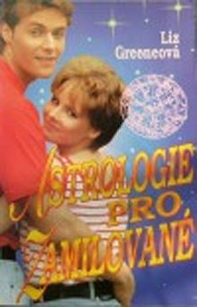 Liz Greeneová - Astrologie pro zamilované