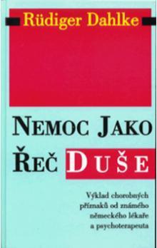 Dahlke Rüdiger - Nemoc jako řeč duše
