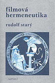 Rudolf Starý - Filmová hermeneutika