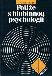 Rudolf Starý - Potíže s hlubinnou psychologií