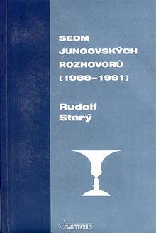 Rudolf Starý - Sedm jungovských rozhovorů (1988 - 1991)