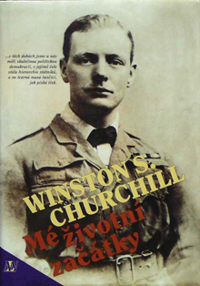 Winston Leonard Spencer Churchill - Mé životní začátky