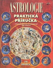 Lyn Birkbeck - Astrologie - Praktická příručka