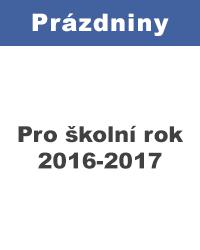 Prázdniny pro školník rok 2016-2017