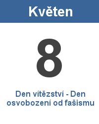Státní svátek 8.5. - Den vítězství - Den osvobození od fašismu