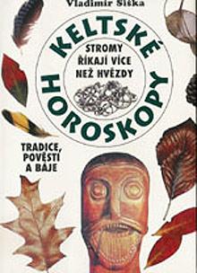 Vladimír Šiška - Keltské horoskopy